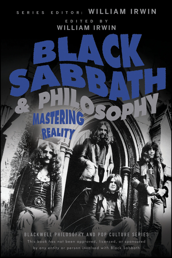 William Irwin Black Sabbath and Philosophy. Mastering Reality william butler yeats the collected works in verse and prose of william butler yeats volume 6 of 8 ideas of good and evil