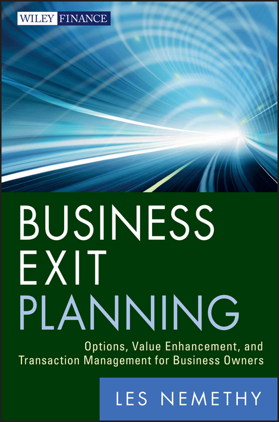 Les Nemethy Business Exit Planning. Options, Value Enhancement, and Transaction Management for Business Owners sustainable watershed management and planning
