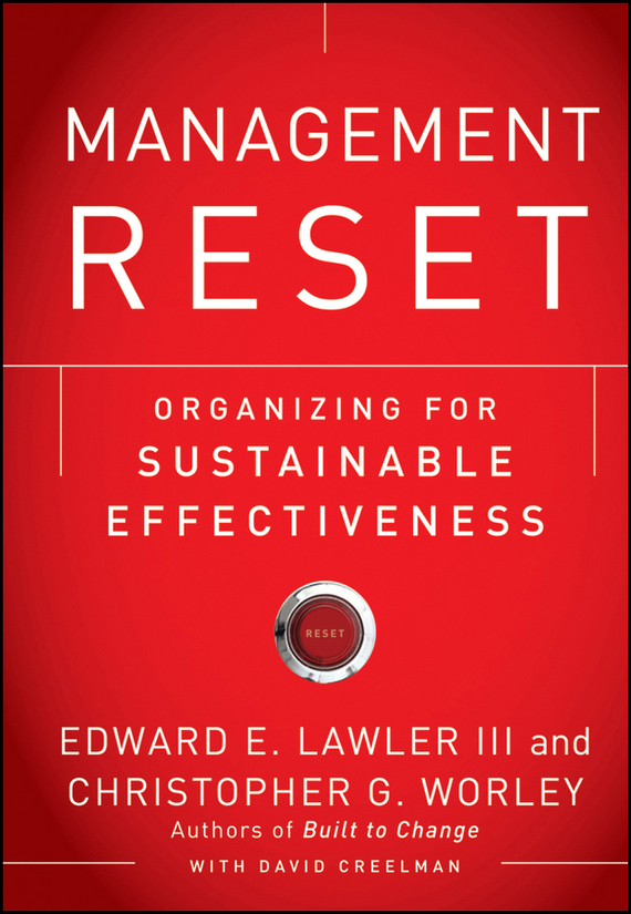 David  Creelman Management Reset. Organizing for Sustainable Effectiveness analysis for financial management