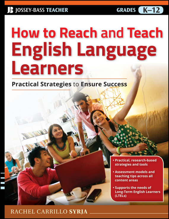 где купить Rachel Syrja Carrillo How to Reach and Teach English Language Learners. Practical Strategies to Ensure Success ISBN: 9781118098158 по лучшей цене