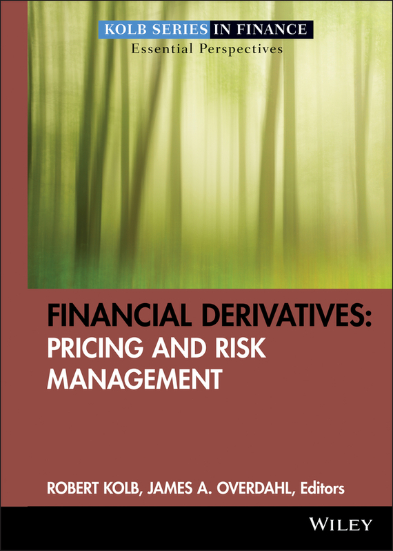 Robert Kolb W. Financial Derivatives. Pricing and Risk Management risk analysis and management