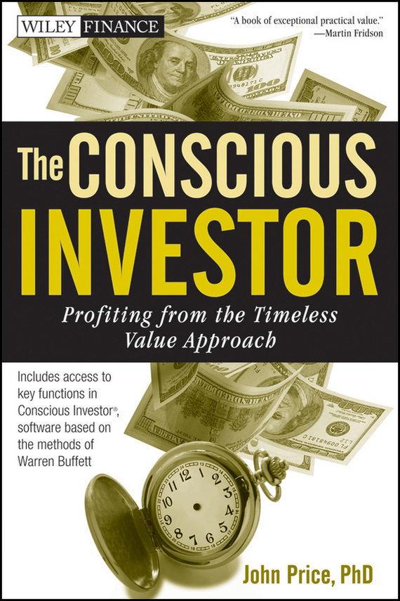 John  Price The Conscious Investor. Profiting from the Timeless Value Approach the price regulation of