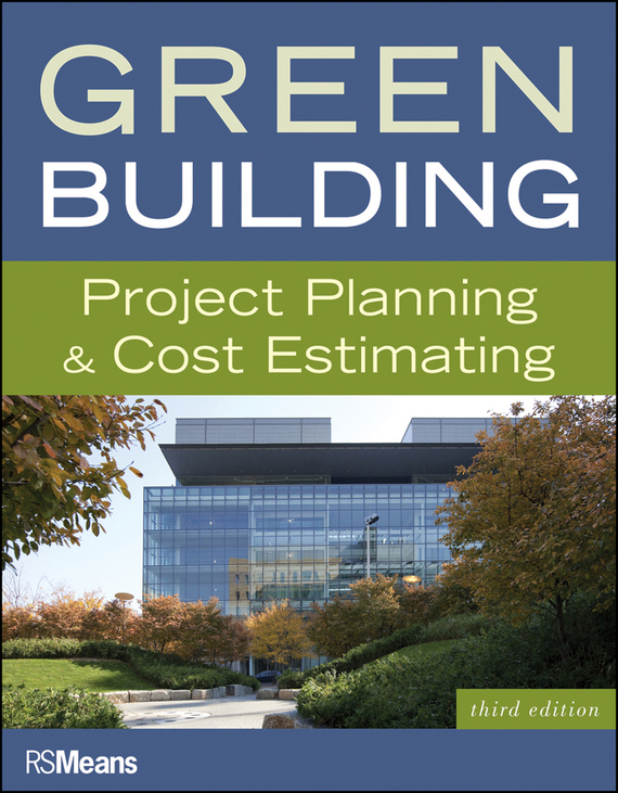 RSMeans Green Building. Project Planning and Cost Estimating supply chain network design including the cost of quality