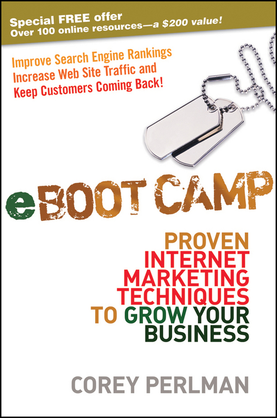 Corey Perlman eBoot Camp. Proven Internet Marketing Techniques to Grow Your Business mark jeffery data driven marketing the 15 metrics everyone in marketing should know