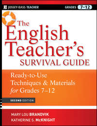 Katherine McKnight S. - The English Teacher's Survival Guide. Ready-To-Use Techniques and Materials for Grades 7-12
