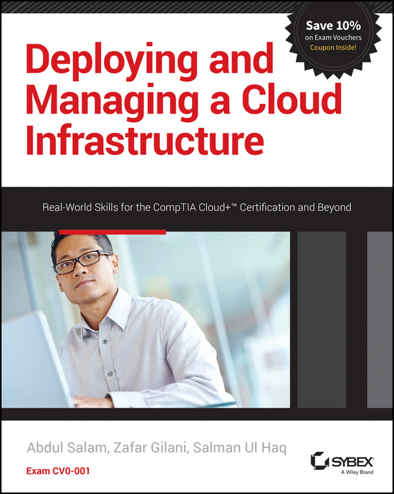 Abdul Salam Deploying and Managing a Cloud Infrastructure. Real-World Skills for the CompTIA Cloud+ Certification and Beyond: Exam CV0-001 stylish rhinestone and cloud shape decorated two color sunglasses for women