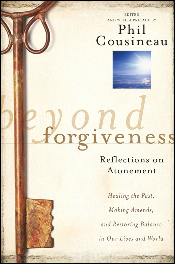 Beyond Forgiveness. Reflections on Atonement