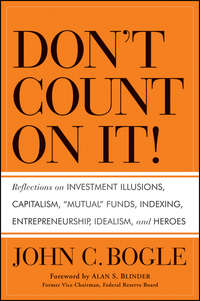 Alan S. Blinder - Don't Count on It!. Reflections on Investment Illusions, Capitalism,