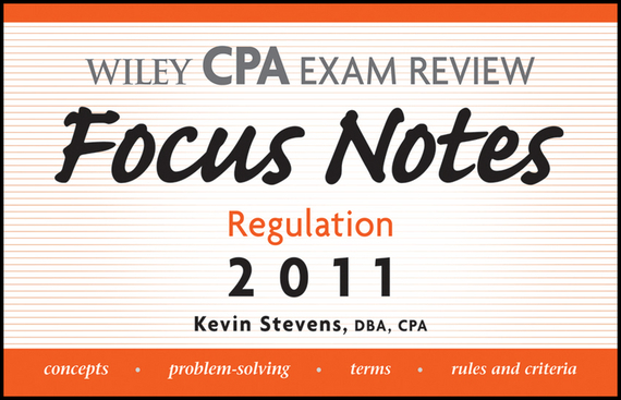 Kevin  Stevens Wiley CPA Examination Review Focus Notes. Regulation 2011 culinary calculations