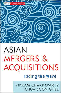 Vikram  Chakravarty - Asian Mergers and Acquisitions. Riding the Wave