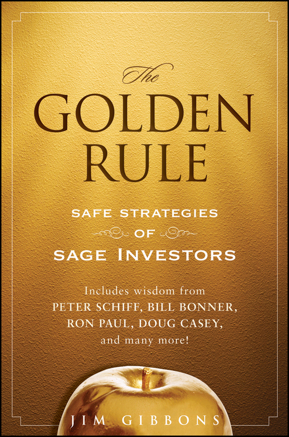 Jim Gibbons The Golden Rule. Safe Strategies of Sage Investors skil 2610z02350