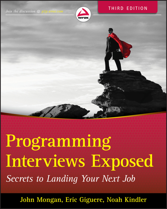 John Mongan Programming Interviews Exposed. Secrets to Landing Your Next Job the impact of nurse empowerment on job satisfaction