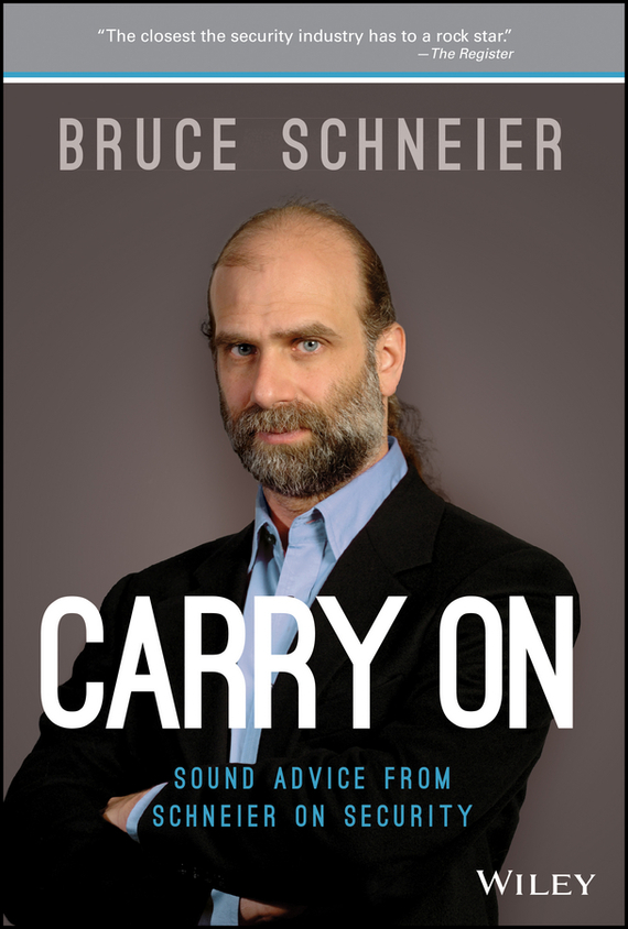 Bruce  Schneier Carry On. Sound Advice from Schneier on Security blog