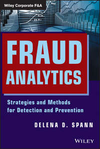 Delena Spann D. - Fraud Analytics. Strategies and Methods for Detection and Prevention