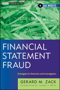 Gerard Zack M. - Financial Statement Fraud. Strategies for Detection and Investigation