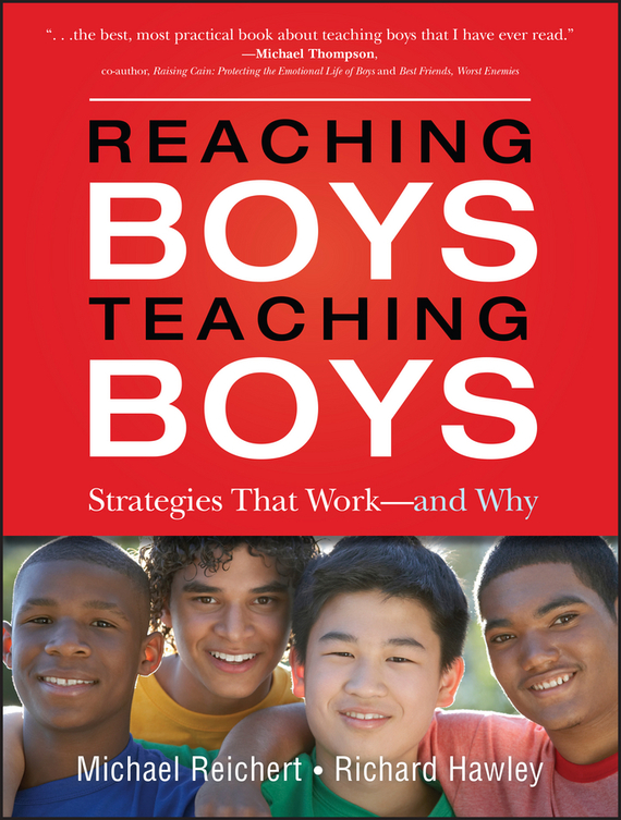 Richard  Hawley Reaching Boys, Teaching Boys. Strategies that Work -- and Why richard a shweder why do men barbecue – recipes for cultural psychology