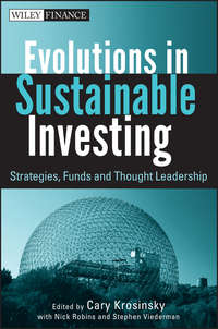 Cary  Krosinsky - Evolutions in Sustainable Investing. Strategies, Funds and Thought Leadership