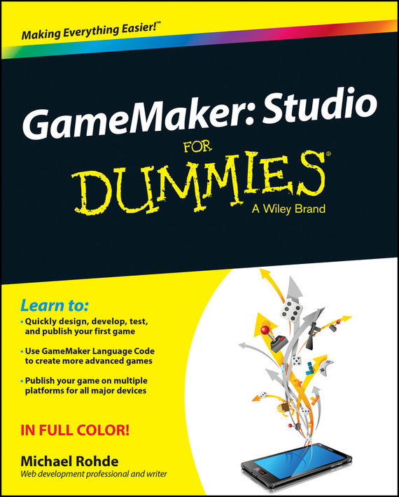 Michael  Rohde GameMaker. Studio For Dummies waterman шариковая ручка waterman s0636960