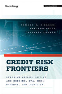 Tomasz  Bielecki - Credit Risk Frontiers. Subprime Crisis, Pricing and Hedging, CVA, MBS, Ratings, and Liquidity