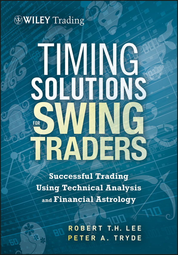Peter Tryde Timing Solutions for Swing Traders. Successful Trading Using Technical Analysis and Financial Astrology htd3m timing pulley with 20teeth width 20mm and 20htd3m open timing belt