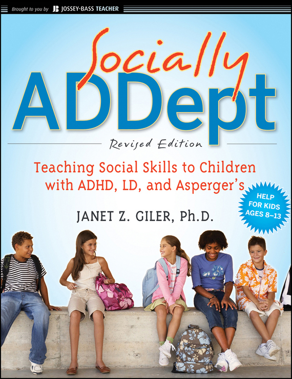 Janet Giler Z. Socially ADDept. Teaching Social Skills to Children with ADHD, LD, and Asperger's social housing in glasgow volume 2