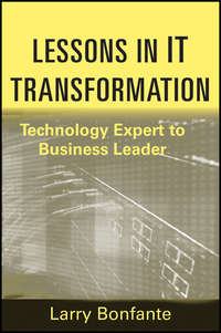 Larry  Bonfante - Lessons in IT Transformation. Technology Expert to Business Leader