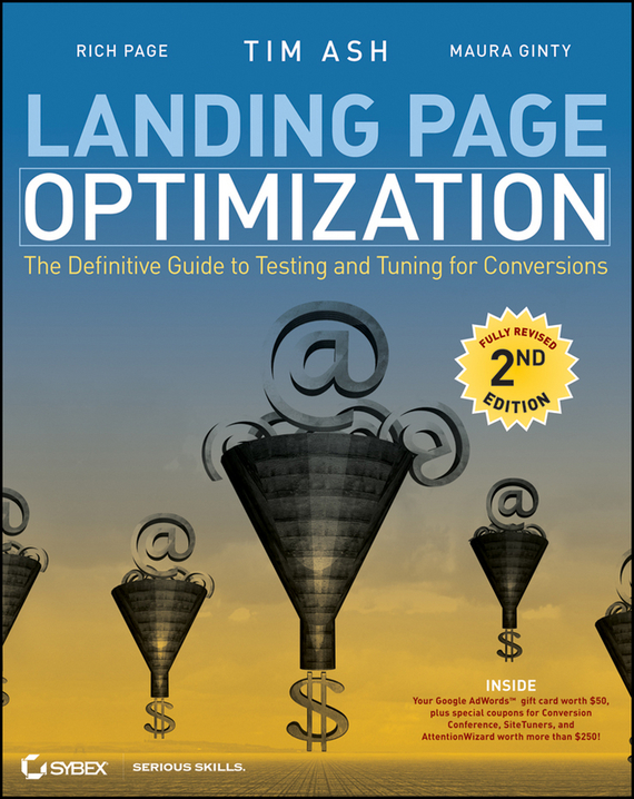 Tim Ash Landing Page Optimization. The Definitive Guide to Testing and Tuning for Conversions modelling and optimization of chemical engineering processes
