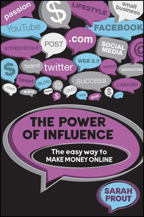 Sarah  Prout The Power of Influence. The Easy Way to Make Money Online щебень фракция 20 40 мм 50 кг