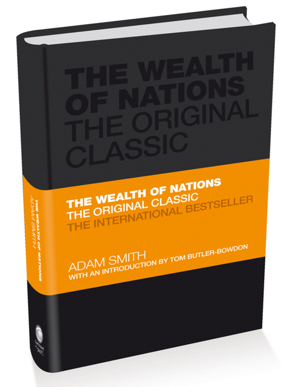 Adam Smith The Wealth of Nations. The Economics Classic - A Selected Edition for the Contemporary Reader 李嘉诚全传the biography of li ka shing collected edition