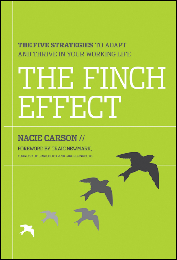 Nacie  Carson The Finch Effect. The Five Strategies to Adapt and Thrive in Your Working Life blog