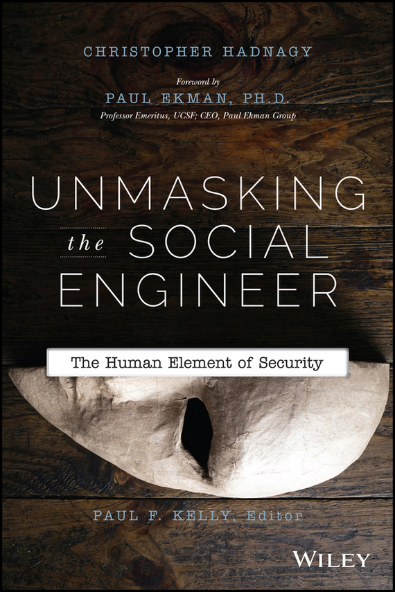 Christopher Hadnagy Unmasking the Social Engineer. The Human Element of Security