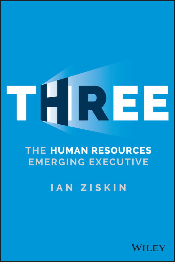 Ian Ziskin Three. The Human Resources Emerging Executive шкаф мика