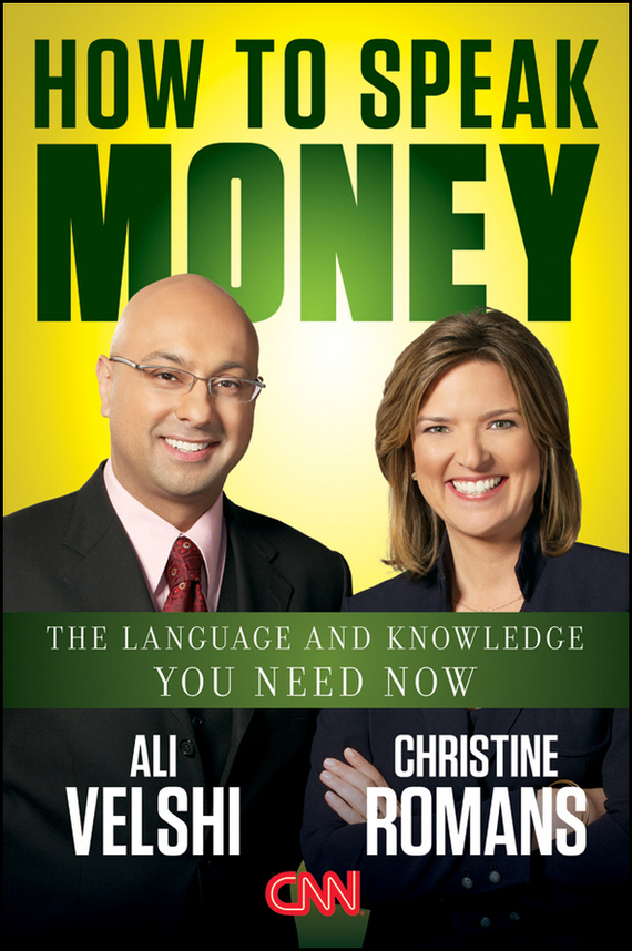 Christine Romans How to Speak Money. The Language and Knowledge You Need Now sam henderson the one page financial plan everything you need to successfully manage your money and invest for wealth creation