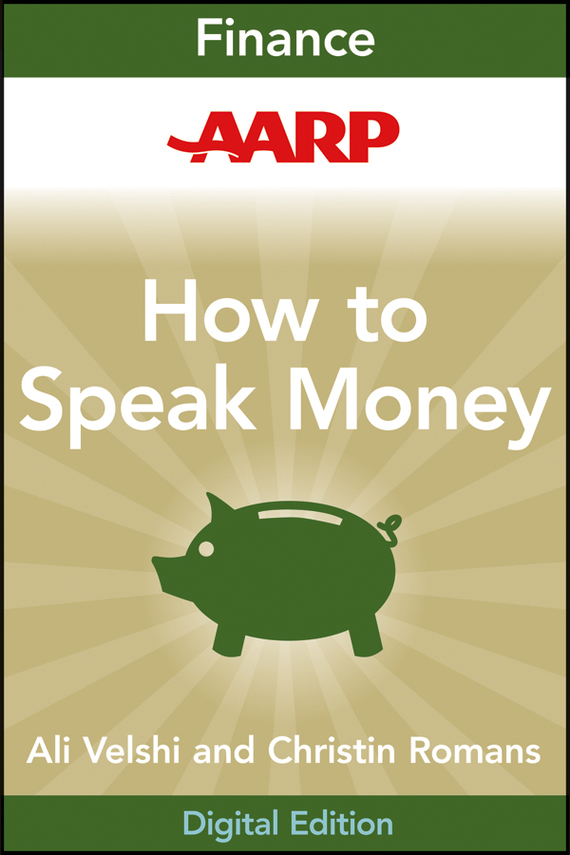 Christine  Romans AARP How to Speak Money. The Language and Knowledge You Need Now what you need to know about project management