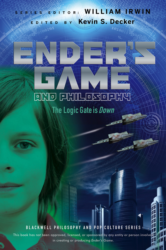 William  Irwin Ender's Game and Philosophy. The Logic Gate is Down bernhardt william capitol threat
