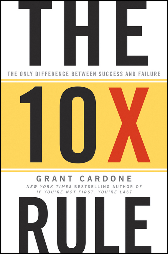 Grant Cardone The 10X Rule. The Only Difference Between Success and Failure action pack glue and tips [set of 3]