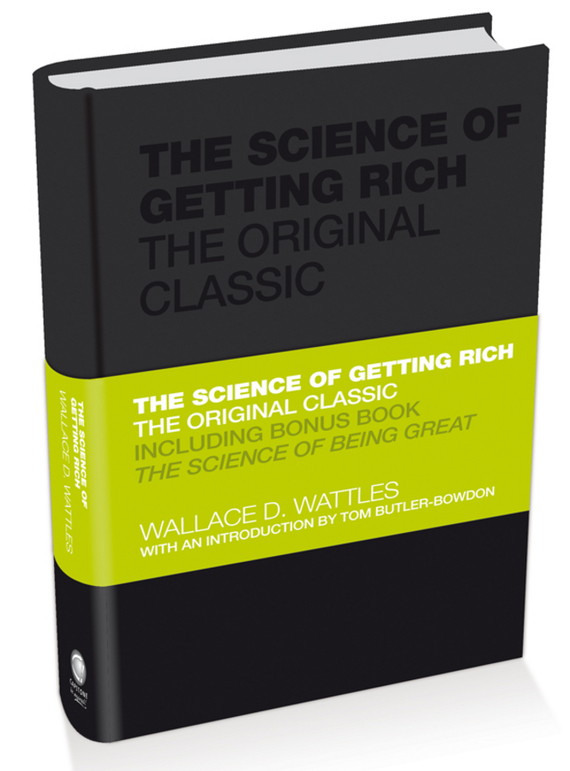 Wallace D. Wattles The Science of Getting Rich. The Original Classic the influence of science and technology on modern english poetry