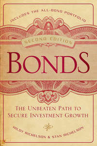 Hildy  Richelson - Bonds. The Unbeaten Path to Secure Investment Growth