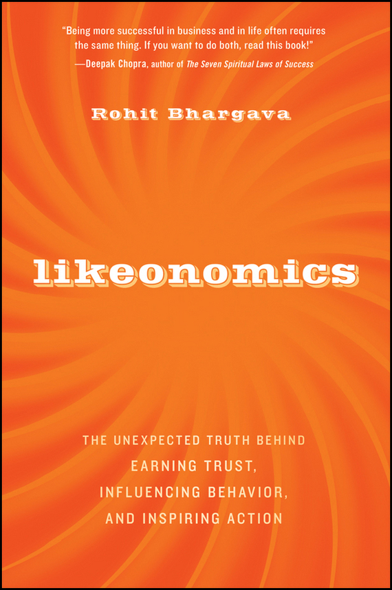 Rohit  Bhargava Likeonomics. The Unexpected Truth Behind Earning Trust, Influencing Behavior, and Inspiring Action the salmon who dared to leap higher