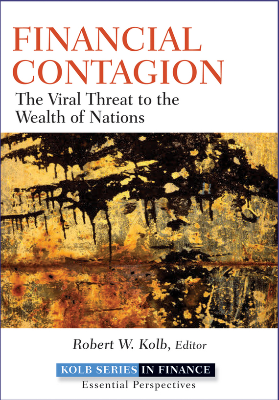 Robert Kolb W. Financial Contagion. The Viral Threat to the Wealth of Nations beers the role of immunological factors in viral and onc ogenic processes