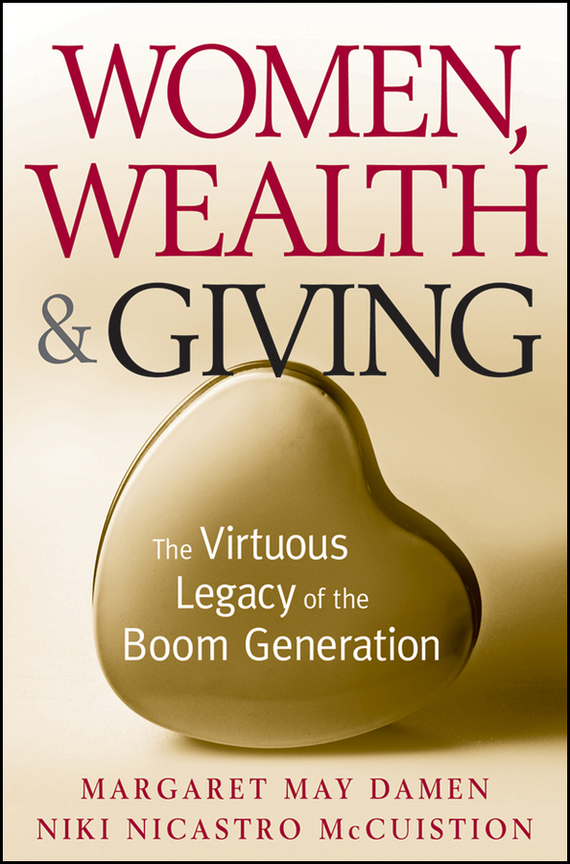 Margaret Damen May Women, Wealth and Giving. The Virtuous Legacy of the Boom Generation блок питания 3cott 3c atx500w