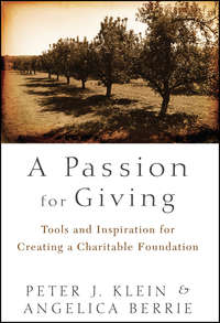 - A Passion for Giving. Tools and Inspiration for Creating a Charitable Foundation