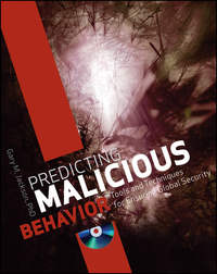 Gary Jackson M. - Predicting Malicious Behavior. Tools and Techniques for Ensuring Global Security