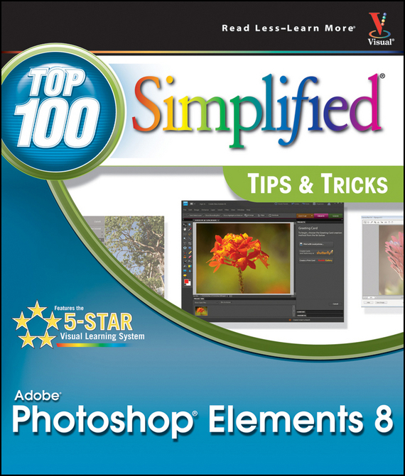 Rob  Sheppard Photoshop Elements 8. Top 100 Simplified Tips and Tricks barbara obermeier photoshop elements 2018 for dummies