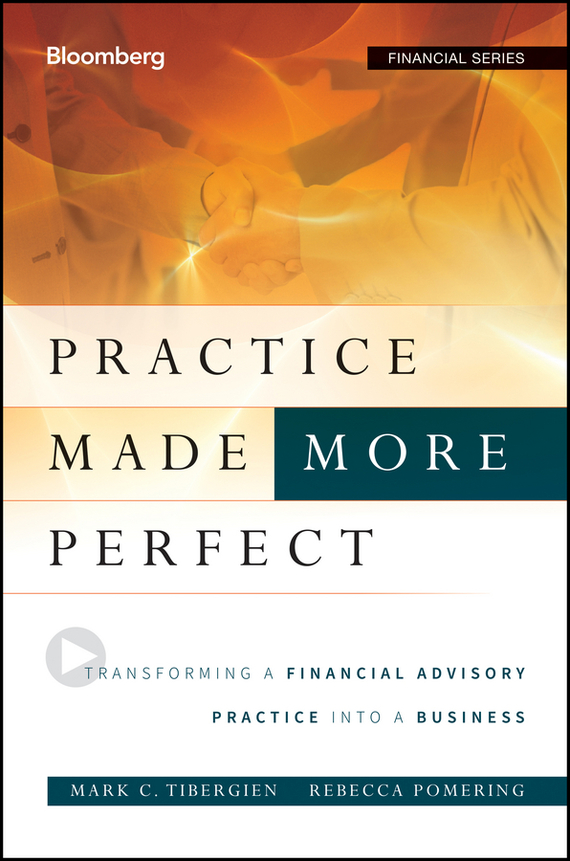 Rebecca Pomering Practice Made (More) Perfect. Transforming a Financial Advisory Practice Into a Business ISBN: 9781118095478 information management in diplomatic missions