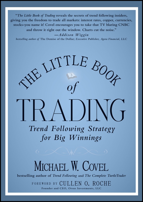 Michael Covel W. The Little Book of Trading. Trend Following Strategy for Big Winnings the little book of batman