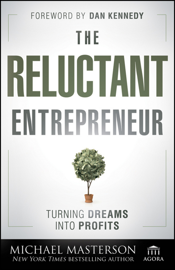 Michael  Masterson The Reluctant Entrepreneur. Turning Dreams into Profits босоножки