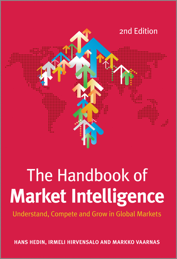 цены Hans  Hedin The Handbook of Market Intelligence. Understand, Compete and Grow in Global Markets