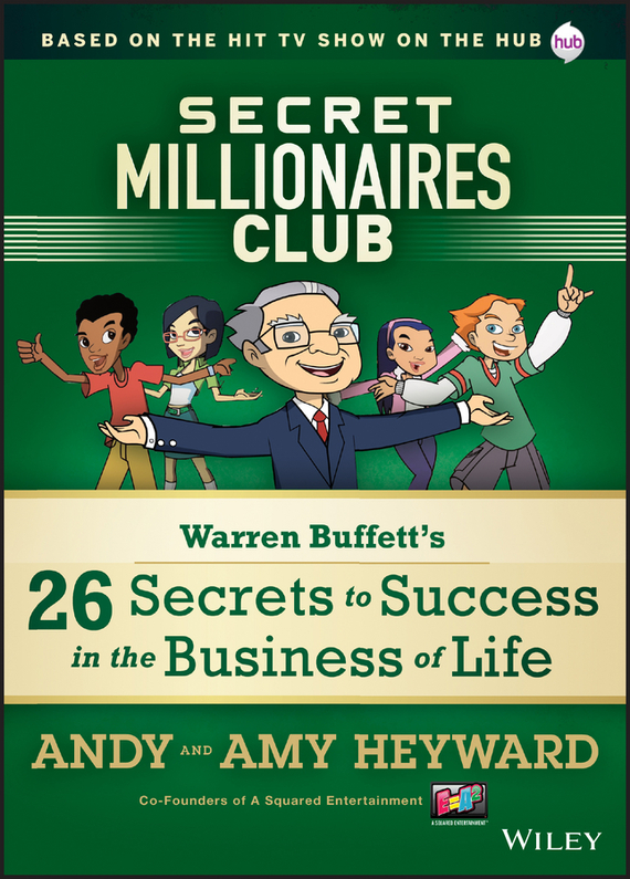 A.  Heyward Secret Millionaires Club. Warren Buffett's 26 Secrets to Success in the Business of Life twister family board game that ties you up in knots