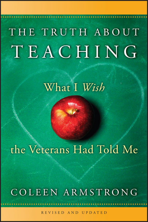 Coleen  Armstrong The Truth About Teaching. What I Wish the Veterans Had Told Me лакомство с фруктами для волнистых попугаев fiory sticks 60 г